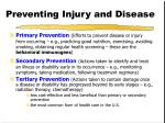 preventing injury and disease