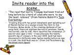 invite reader into the scene