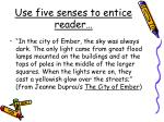 use five senses to entice reader