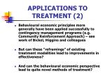 applications to treatment 2