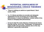 potential usefulness of behavioural choice theories