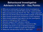 behavioural investigative advisors in the uk key points