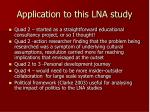application to this lna study