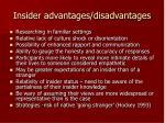 insider advantages disadvantages