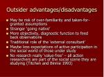outsider advantages disadvantages