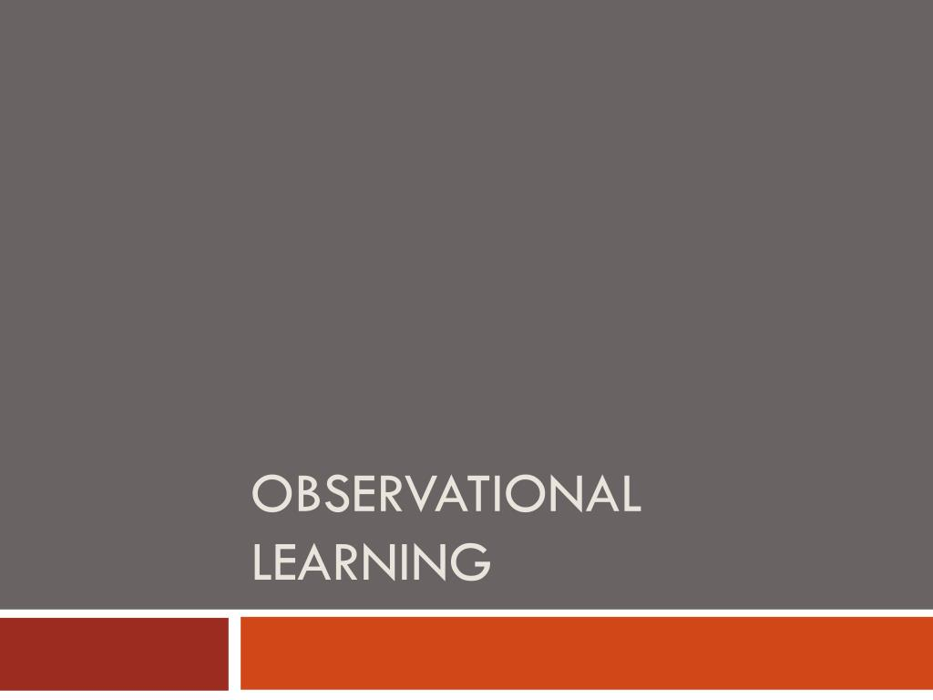 observational learning l.