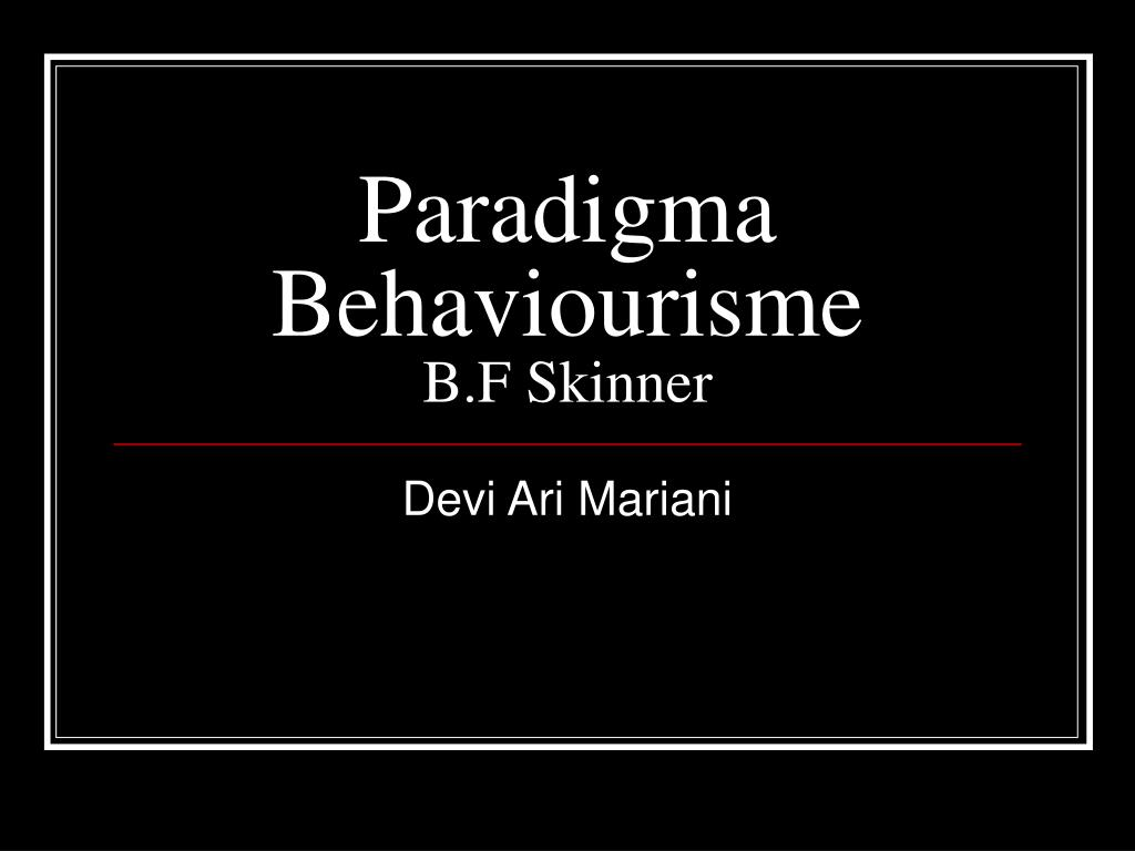 paradigma behaviourisme b f skinner l.
