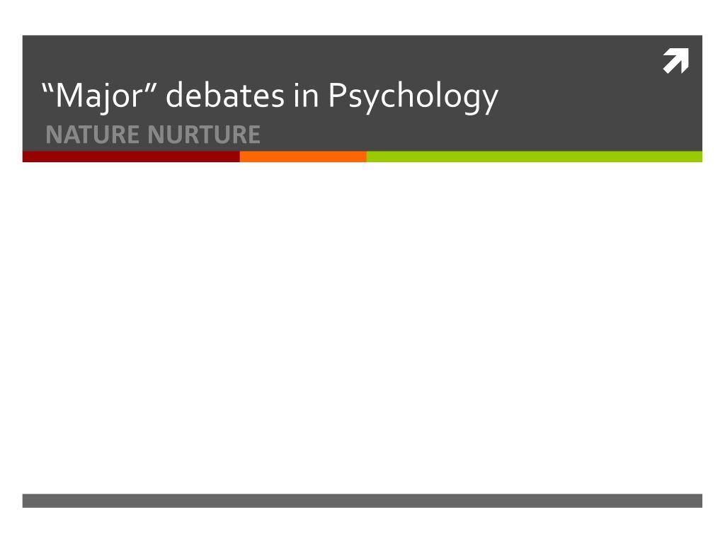 major debates in psychology l.