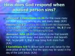 how does god respond when a saved person sins