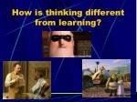 how is thinking different from learning