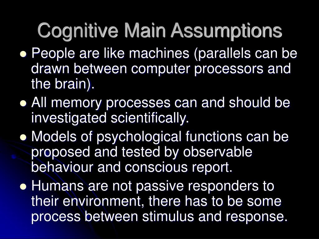 Cognitive Main Assumptions