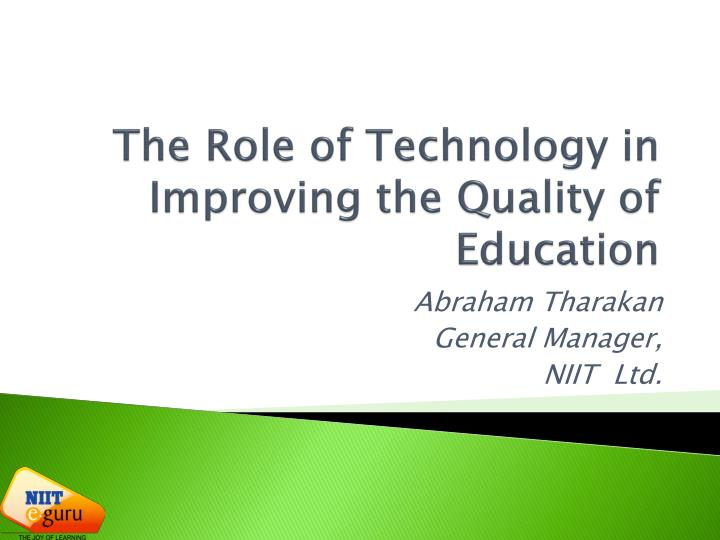 enhancing the quality of education in