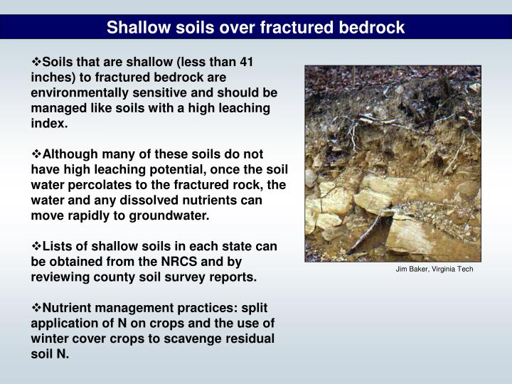 Shallow soils over fractured bedrock