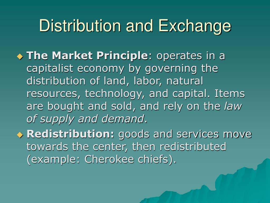 Distribution and Exchange
