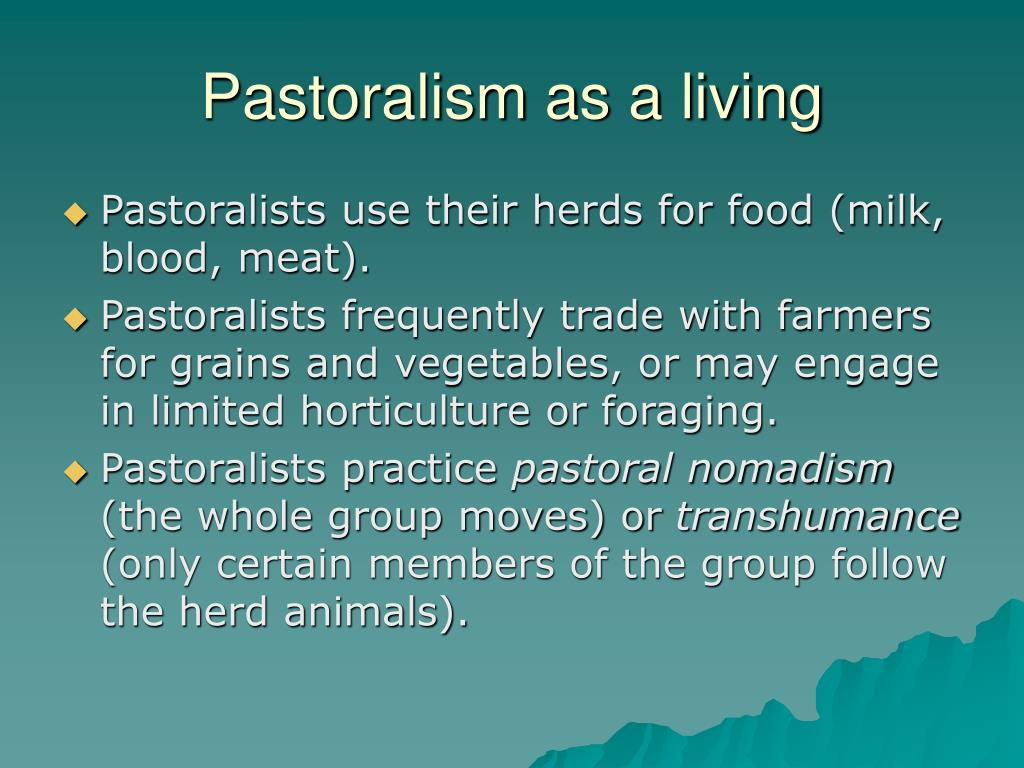 Pastoralism as a living