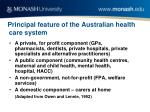 principal feature of the australian health care system