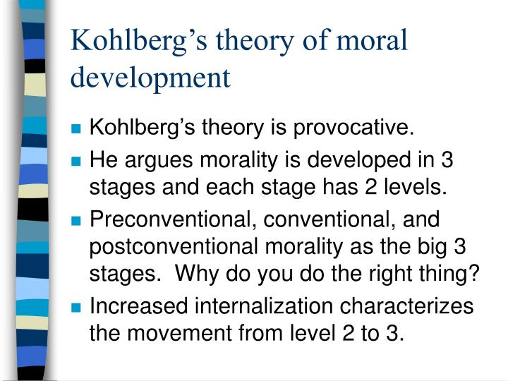 kohlberg moral development Kohlberg's moral development lawrence kohlberg grew up in bronxville, new york and attended handover academy in massachusetts this is an academically demanding private high school.
