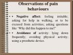 observations of pain behaviours13