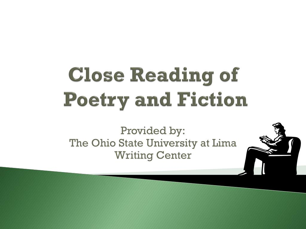 close reading of poetry and fiction l.