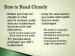 how to read closely5
