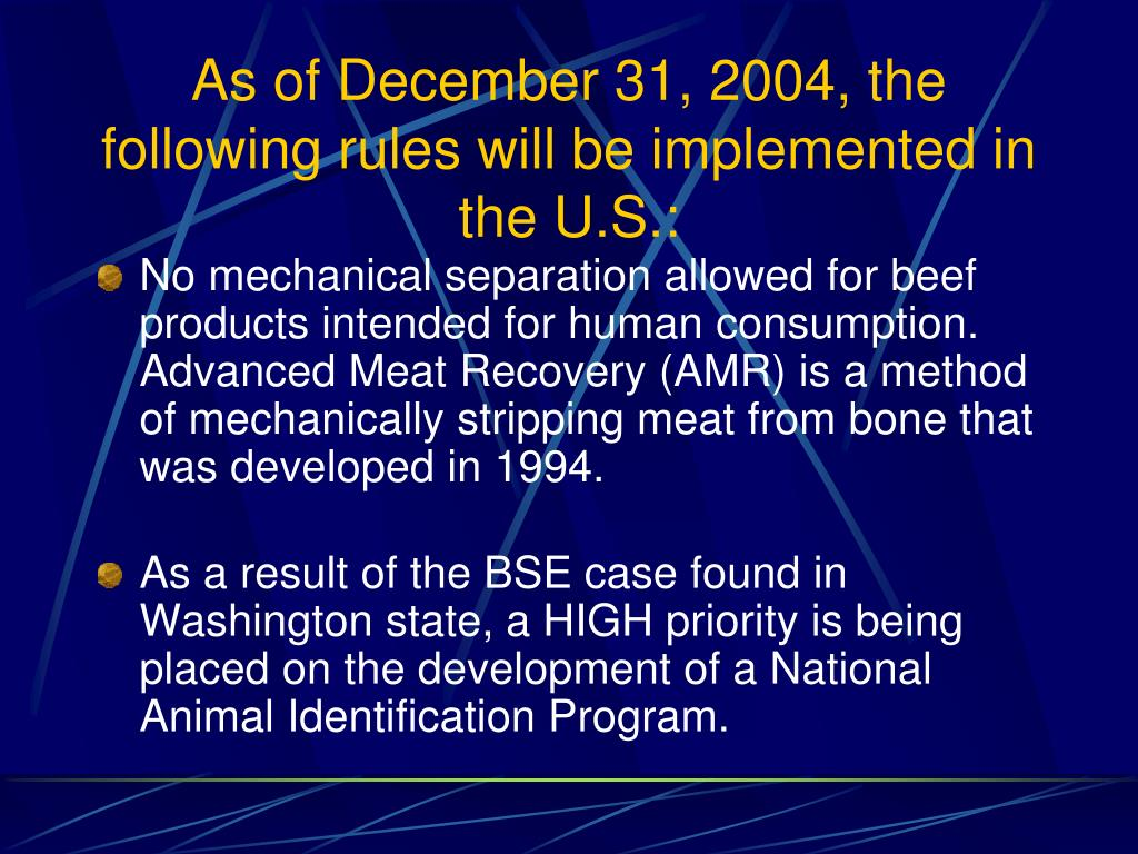 As of December 31, 2004, the following rules will be implemented in the U.S.:
