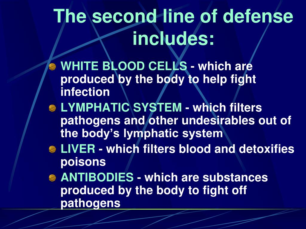 The second line of defense includes: