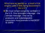 what have we learned as a result of this singular case of bse being discovered in the u s103