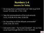 numbers 1 4 lessons for today