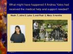 what might have happened if andrea yates had received the medical help and support needed