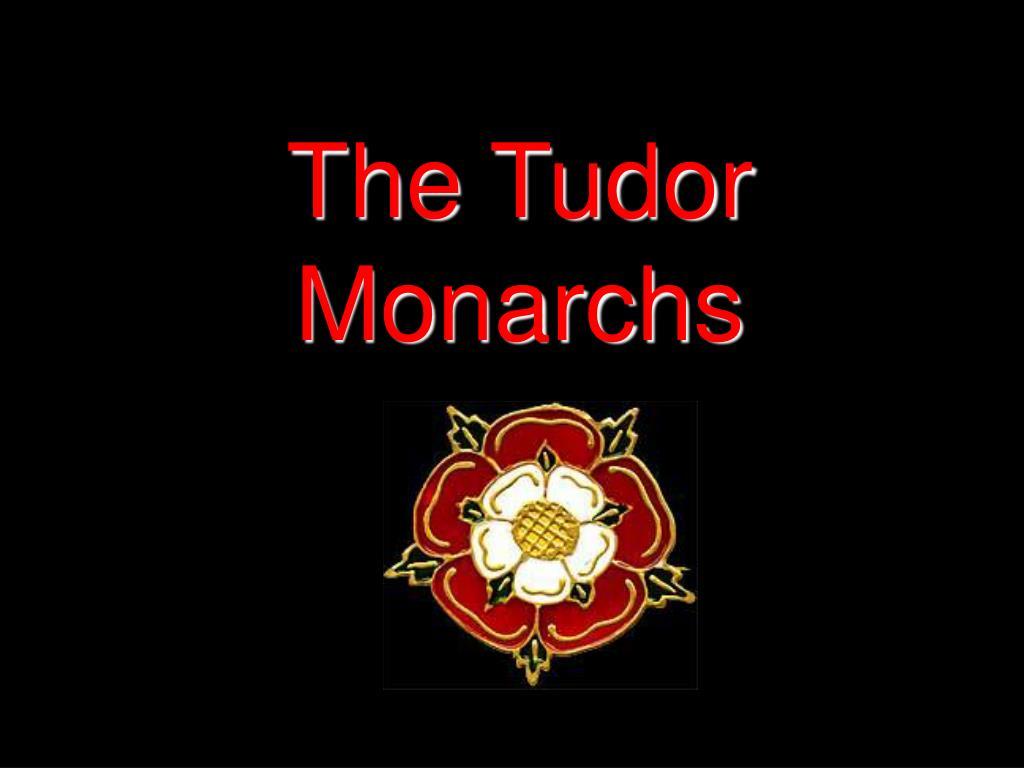 the tudor monarchs l.