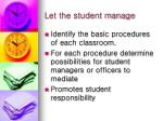 let the student manage