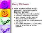 using withitness