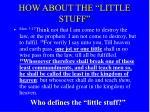 how about the little stuff
