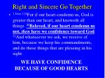 right and sincere go together