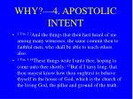 why 4 apostolic intent