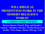 will biblical primitivism work in the modern religious world