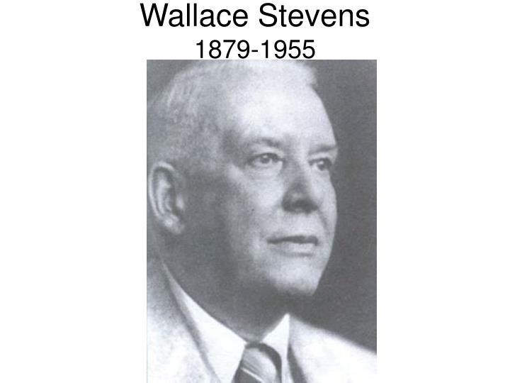 thesis on wallace stevens Contrary theses (ii) by wallace stevens one chemical afternoon in midautumn when the grand mechanics of earth and sky were near even the leaves of the locust were yellow then he walked with page.