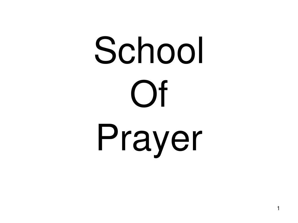 school of prayer l.