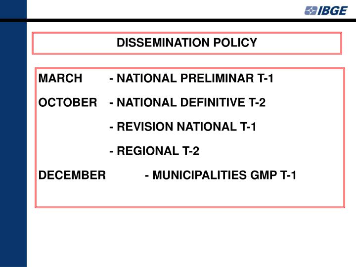 DISSEMINATION POLICY