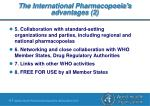 the international pharmacopoeia s advantages 2