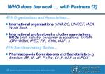 who does the work with partners 2