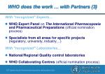 who does the work with partners 3