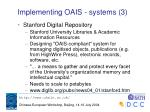 implementing oais systems 3