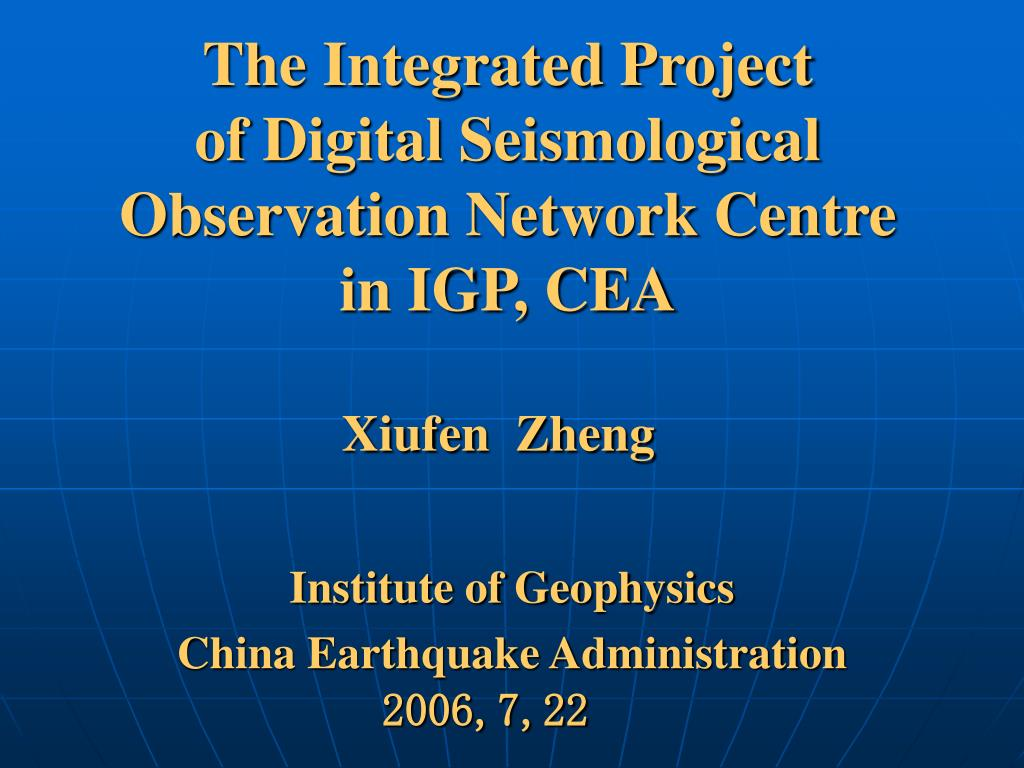 the integrated project of digital seismological observation network centre in igp cea l.