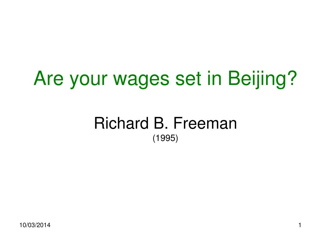 are your wages set in beijing richard b freeman 1995 l.