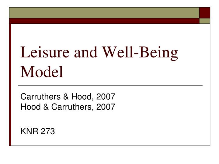 Leisure and well being model