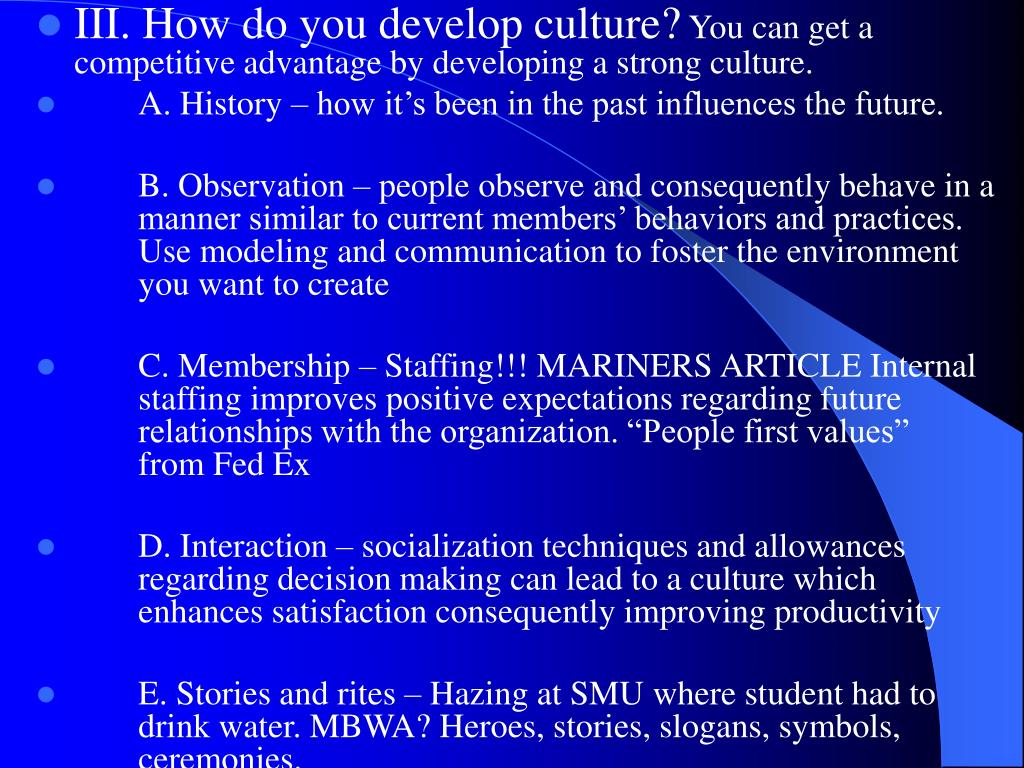III. How do you develop culture?