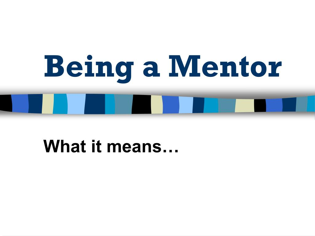 being a mentor l.
