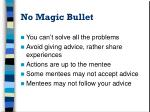 no magic bullet