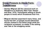 group pressure to abuse facts togetherness